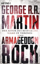George R R Martin, George R. R. Martin - Armageddon Rock