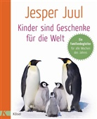 Jesper Juul, Matthia Voelchert - Kinder sind Geschenke für die Welt