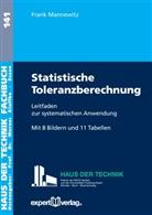 Frank Mannewitz, Frank (Dr.-Ing.) Mannewitz - Statistische Toleranzberechnung
