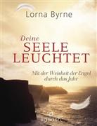 Lorna Byrne, Bettin Lemke, Bettina Lemke - Deine Seele leuchtet