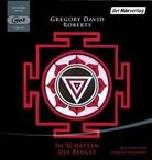 Gregory David Roberts, Jürgen Holdorf - Shantaram und Im Schatten des Berges, 7 Audio-CD, (Hörbuch)