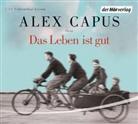 Alex Capus, Alex Capus - Das Leben ist gut, 5 Audio-CDs (Hörbuch)