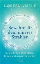 Doreen Virtue - Bewahre dir dein inneres Strahlen