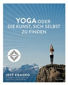 Sara Herrinfton, Jef Krasno, Jeff Krasno, Nicole Lindstrom - Yoga oder die Kunst, sich selbst zu finden