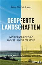 Geor Etscheit, Georg Etscheit - Geopferte Landschaften