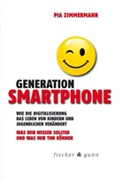 Pia Zimmermann - Generation Smartphone
