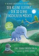 Carl-Johan Forssen Ehrlin, Carl-Johan Forssén Ehrlin, Sydney Hanson - Der kleine Elefant, der so gerne einschlafen möchte