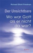 Richard E. Friedman, Richard Elliott Friedman, Richard Elliott (Prof. Dr.) Friedman - Der Unsichtbare