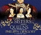 Philippa Gregory, Philippa Gregory, Bianca Amato - Three Sisters, Three Queens (Audio book)
