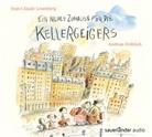 Jean-Claude Grumberg, Ronan Badel, Andreas Fröhlich - Ein neues Zuhause für die Kellergeigers, 1 Audio-CD (Hörbuch)