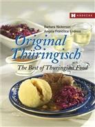 Barbara Nickerson, Angela Fr. Endress, Angela Francisca Endress - Original Thüringisch - The Best of Thuringian Food