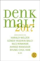 Güner Yasemi Balci, Güner Yasemin Balci, Byung-Chul Han, Ahmad Mansour, Nils Minkmar, Haral Welzer... - Denk mal! 2017