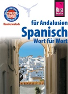 Fernando Gallego Outon, Gallego Outón, Rüdiger Müller, Outón, Fernando Gallego Outón - Reise Know-How Sprachführer Spanisch für Andalusien - Wort für Wort