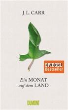 J. L. Carr, Lorenz Just - Ein Monat auf dem Land