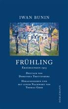 Iwan Bunin, Thomas Grob, Dorothea Trottenberg - Frühling