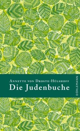 Annette von Droste-Hülshoff, Annette von Droste-Hülshoff - Die Judenbuche