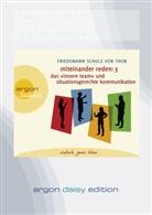 Friedemann Schulz Von Thun, Christian Baumann, Ursula Berlinghof, Gabriele Gerlach, Philipp Kreisselmeier, Andreas Neumann... - Miteinander reden. Tl.3, 1 Audio-CD, (Hörbuch)