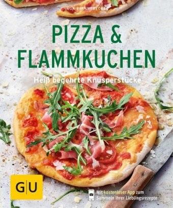 Inga Pfannebecker - Pizza & Flammkuchen - Heiß begehrte Knusperstücke. Mit kostenloser App zum Sammeln Ihrer Lieblingsrezepte