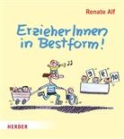 Renate Alf, Renate Alf - ErzieherInnen in Bestform!
