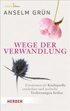 Grün Anselm, Rudolf Walter - Wege der Verwandlung