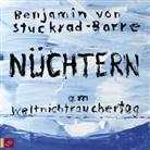 Benjamin von Stuckrad-Barre, Benjamin von Stuckrad-Barre - Nüchtern am Weltnichtrauchertag, 1 Audio-CD (Hörbuch)