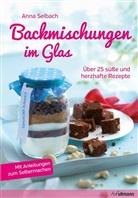 Anna Selbach - Backmischungen im Glas