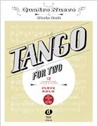Quadro Nuevo - Tango For Two, for flute, w. Audio-CD