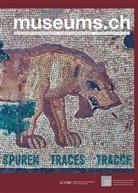 /, ICOM Schweiz, Verband d. Museen d. Schweiz, Verband der Museen der Schweiz - museums.ch. Die Schweizer Museumszeitschrift /La revue suisse des... / museums.ch / Spuren / traces / tracce