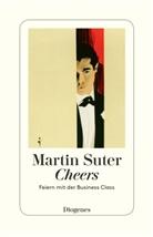 Martin Suter - Cheers