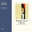 Martin Suter, Stefan Kurt - Cheers, 3 Audio-CD (Hörbuch)