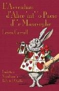 Lewis Carroll, John Tenniel - L'Avventure d'Alìce 'int' 'o Paese d' 'e Maraveglie - Alice's Adventures in Wonderland in Neapolitan