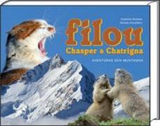 Susanne Bonaca, Roman Pünchera - MB: Filou, Chasper & Chatrigna - Aventüras sün Muntagna