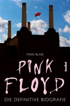 Mark Blake, Paul Fleischmann - Pink Floyd