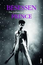 Alex Hahn, Kirsten Borchardt - Besessen - Das turbulente Leben von Prince