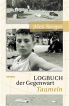 Péter Nádas, Ale Steger, Ales Steger, Aleš Šteger - Logbuch der Gegenwart