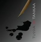 Matleena Heikkilä - Tussia ja Tankaa