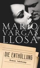Mario Vargas Llosa - Die Enthüllung