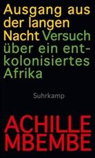 Achille Mbembe - Ausgang aus der langen Nacht