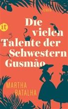 Martha Batalha, Martha M Batalha, Martha M. Batalha - Die vielen Talente der Schwestern Gusmão