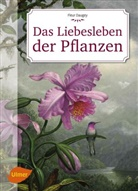 Fleur Daugey - Das Liebesleben der Pflanzen