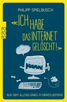 """Philipp Spielbusch - """"Ich habe das Internet gelöscht!"""""""