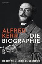 Deborah Vietor-Engländer - Alfred Kerr