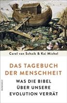 Kai Michel, Carel va Schaik, Carel van Schaik - Das Tagebuch der Menschheit