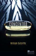 William Sutcliffe - Concentr8