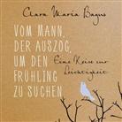 Clara Maria Bagus, Susanne Aernecke, Gabriele Gerlach - Vom Mann, der auszog, um den Frühling zu suchen, 4 Audio-CDs (Hörbuch)