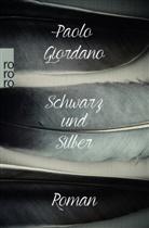 Paolo Giordano - Schwarz und Silber