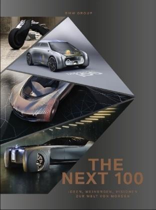 Adriano Sack, BM Group,  Sack - THE NEXT 100 - Ideen, Visionen, Meinungen zur Welt von morgen