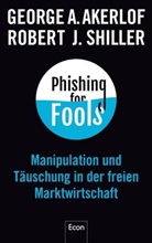 Akerlof, George Akerlof, George A. Akerlof, Shiller, Robert J Shiller, Robert J. Shiller - Phishing for Fools