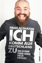 Alshater, Firas Alshater - Ich komm auf Deutschland zu
