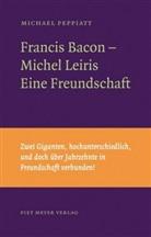 Michael Peppiatt, Kay Heymer - Francis Bacon - Michel Leiris